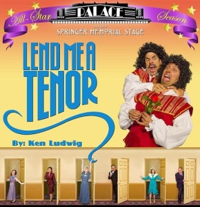 El Stupendo Is Right… Lend Me A Tenor At The Palace Is Magnificent! By Olin Meadows