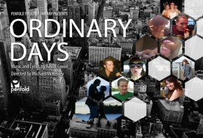 "Penfold Theatre reminds us there is no such thing as ""Ordinary Days"" by Joan Baker and Olin Meadows"