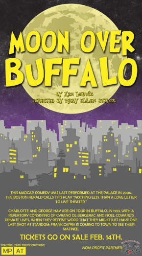 Moon Over Buffalo, Is Not A Play About Animals.