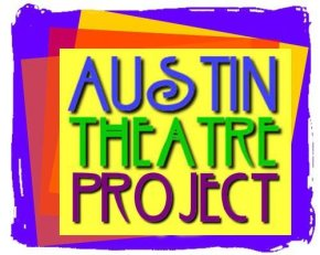 """A Toast To The Invincible Bunch"" Company Sweeps Austin Theatre Project! By Olin Meadows"