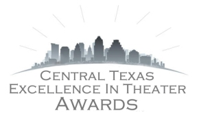 Congratulations To The Winners Of Central Texas Excellence in Theatre Awards 2013