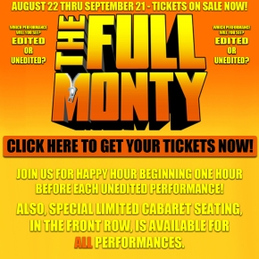 The Palace Theatre Goes The Full Monty! by Joan Baker