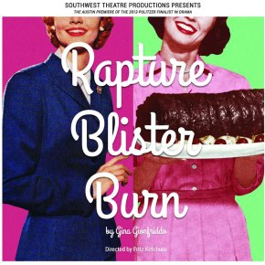 Burning with Talent! Rapture, Blister, Burn! by Olin Meadows