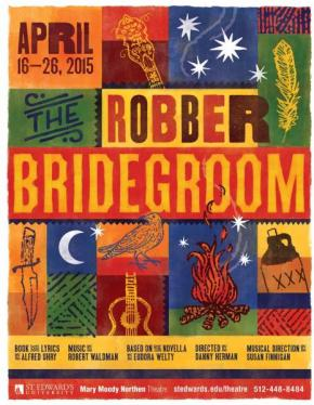 Mary Moody Northen Theatre Goes Country With The Robber Bridegroom! By Olin Meadows