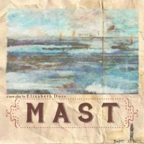"""Mast"" Sails Through Troubled Seas By Pearson Kashlak"