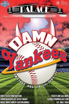 Damn Yankees: A Grand Slam Performance at The Georgetown Palace Theatre by Stacy Mellish