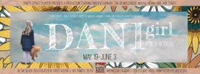 Darkness Makes Way For Light-Hearted Fun In Dani Girl The Musical – By Pearson Kashlak